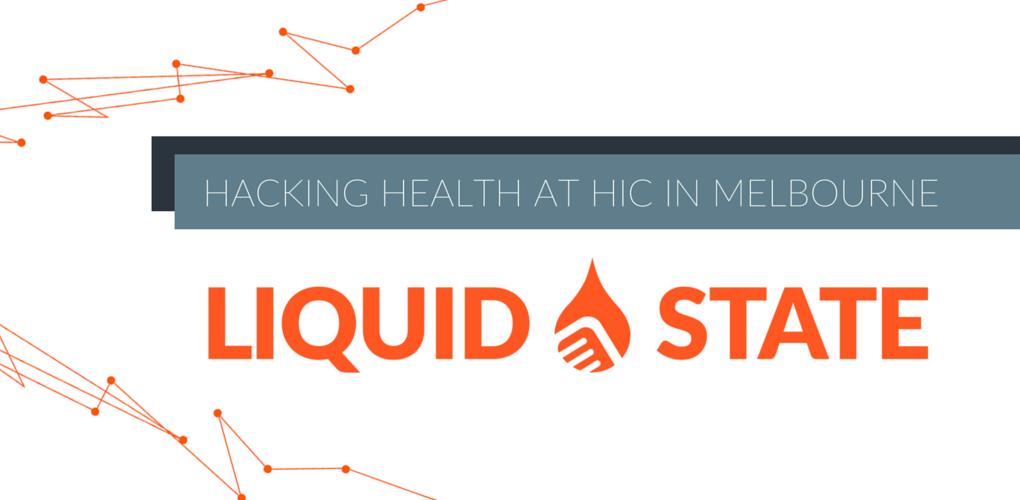 Hacking Health Liquid State